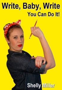 Write Baby Write: You Can Do It