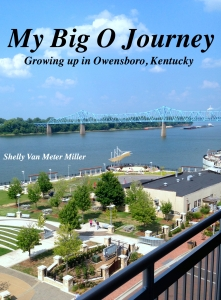 My Big O Journey: Growing up in Owensboro, Kentucky